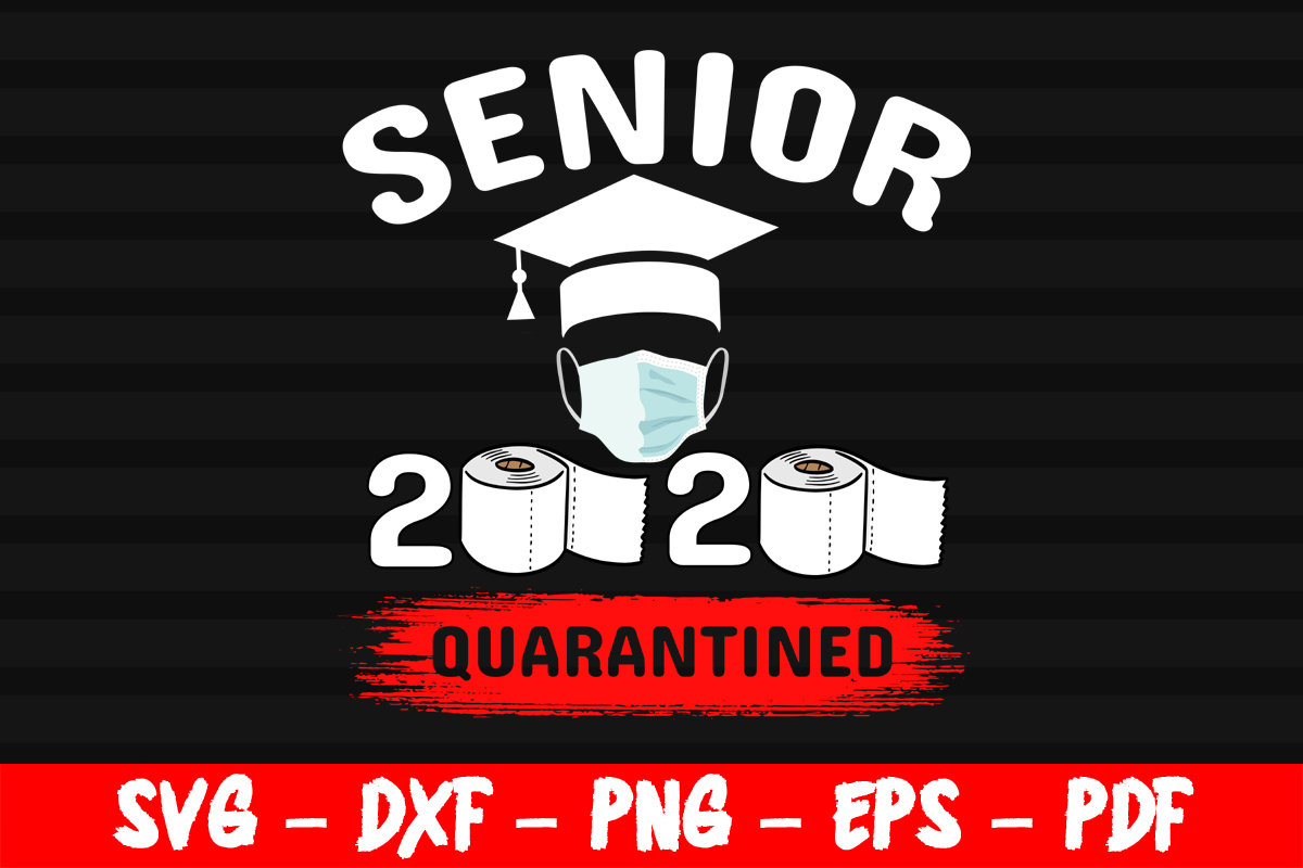 Download Free Senior Class Of 2020 Toilet Paper Graphic By Bestsvgfiles for Cricut Explore, Silhouette and other cutting machines.