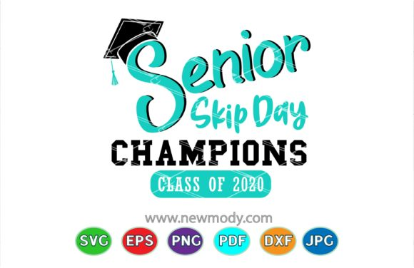 Print on Demand: Senior Skip Day Champions Class of 2020 Graphic Crafts By Amitta - Image 1