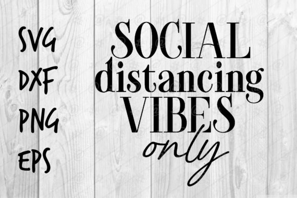 Download Social Distancing Vibes Only