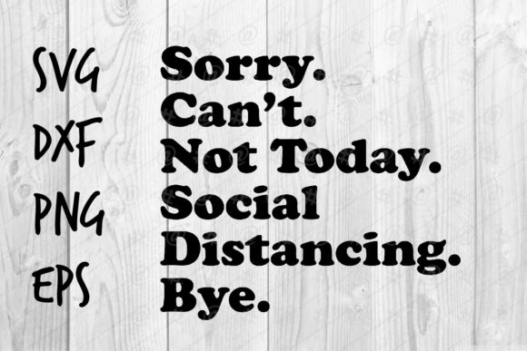 Download Sorry Can't Social Distancing Bye
