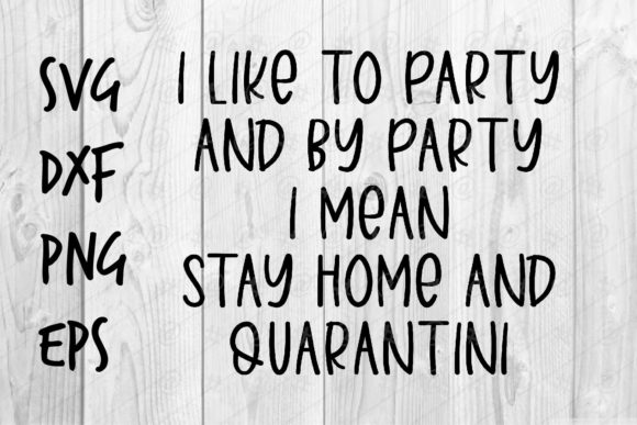 Download Stay Home and Quarantini