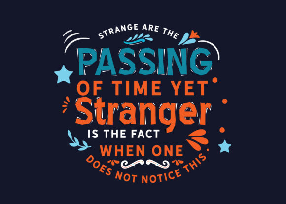 Strange Are The Passing Of Time Yet Graphic By Baraeiji