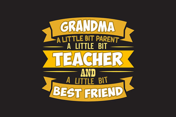 Download Free Teacher Quote Grandma Graphic By Tosca Digital Creative Fabrica for Cricut Explore, Silhouette and other cutting machines.
