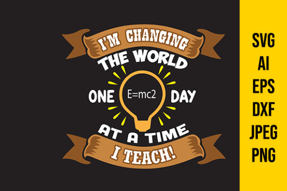 Download Free Teacher Quote I Am Changing Graphic By Tosca Digital Creative Fabrica for Cricut Explore, Silhouette and other cutting machines.