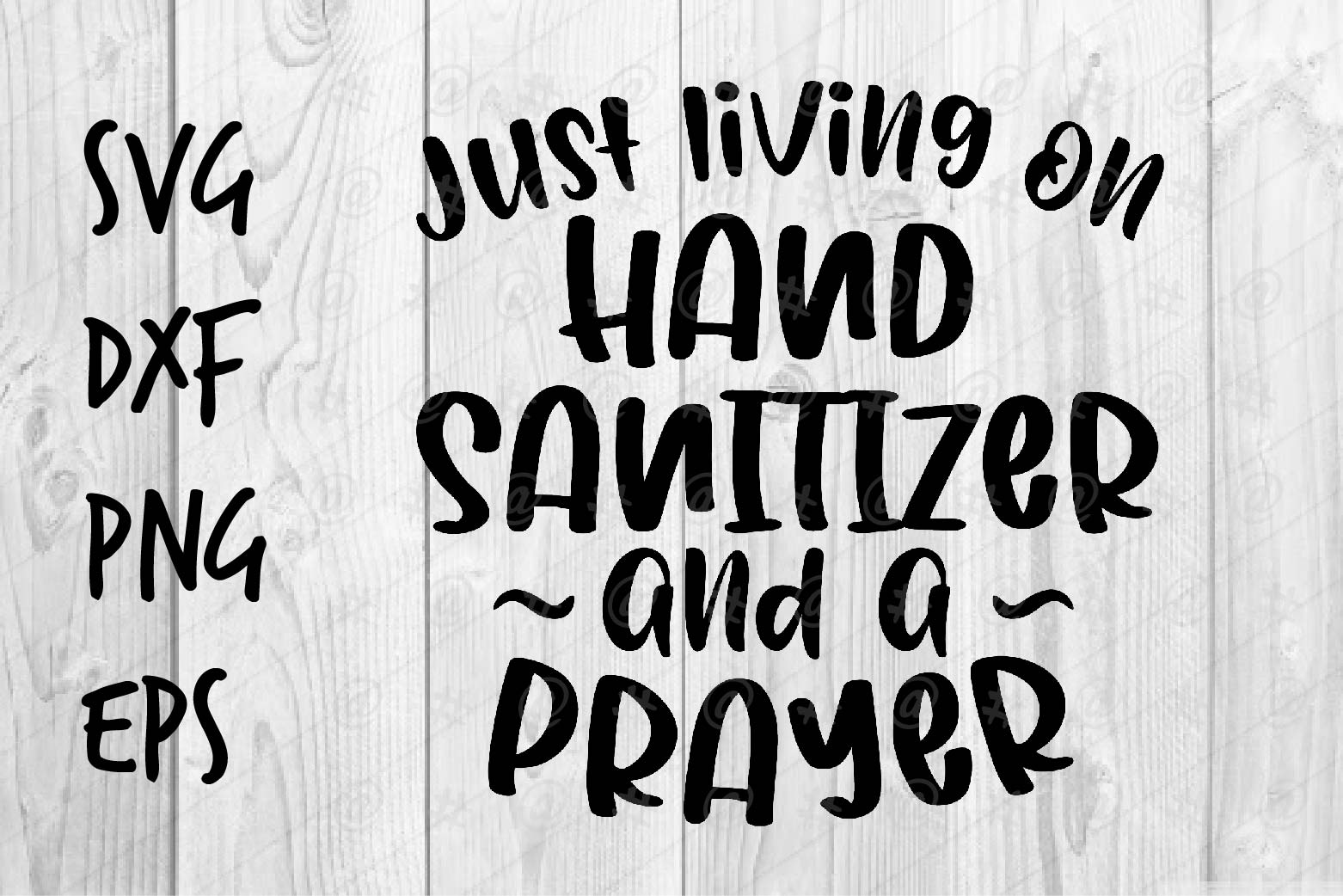 Download Free Hand Sanitizer And A Prayer Graphic By Spoonyprint Creative for Cricut Explore, Silhouette and other cutting machines.