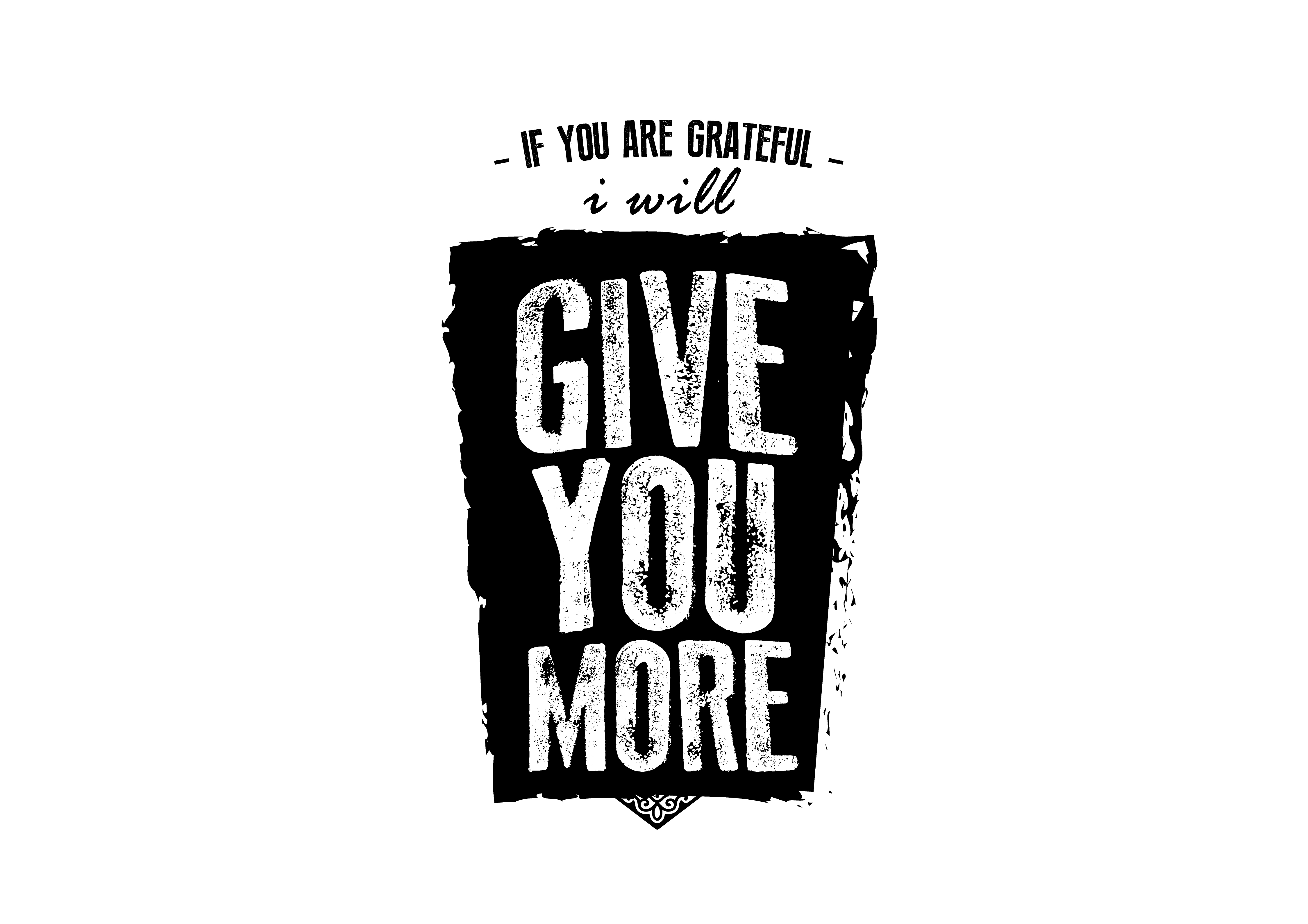 Download Free If You Are Grateful I Will Give You More Graphic By Baraeiji for Cricut Explore, Silhouette and other cutting machines.
