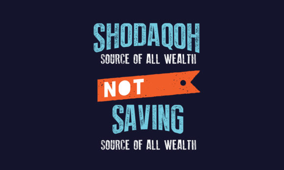 Download Free Shodaqoh Source Of All Wealth Not Saving Graphic By Baraeiji for Cricut Explore, Silhouette and other cutting machines.