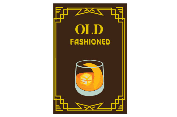 Vintage Old Fashioned Poster Food & Drinks Craft Cut File By Creative Fabrica Crafts