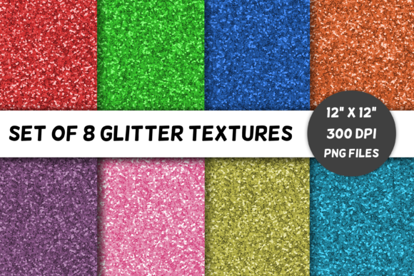 Download Free 8 Glitter Textures Volume 1 Brights Graphic By for Cricut Explore, Silhouette and other cutting machines.