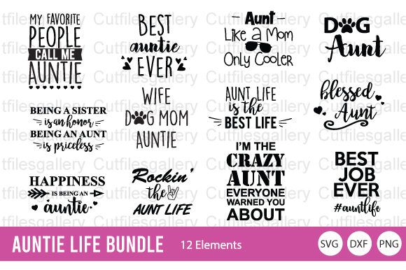 Download Free Auntie Life Quote Bundle Graphic By Cutfilesgallery Creative SVG Cut Files