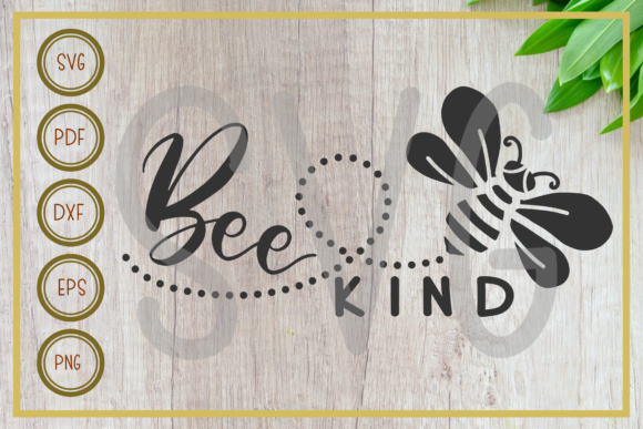 Download Free Bee Bee Kind Silhouette Cut File Graphic By Rizuki Store for Cricut Explore, Silhouette and other cutting machines.