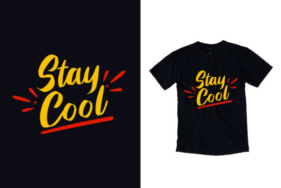 Download Free Black T Shirt Stay Cool Quotes Graphic By Yazriltri Creative Fabrica for Cricut Explore, Silhouette and other cutting machines.