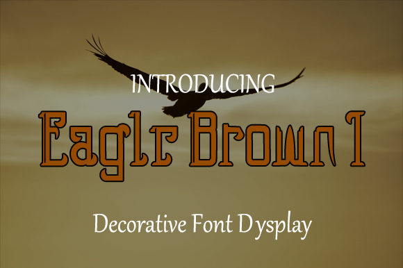 Print on Demand: Eagle Brown 1 Display Font By ZultypeFonter