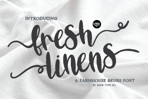 Print on Demand: Fresh Linens Script & Handwritten Font By dixietypeco