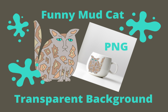 Download Free Funny Mud Cat Graphic By Tuxcat Design Creative Fabrica for Cricut Explore, Silhouette and other cutting machines.