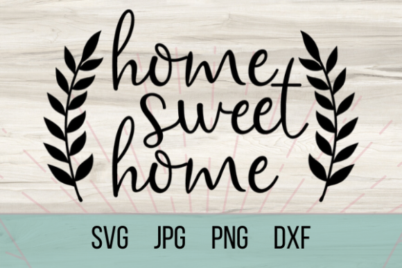 Print on Demand: Home Sweet Home Graphic Crafts By Talia Smith