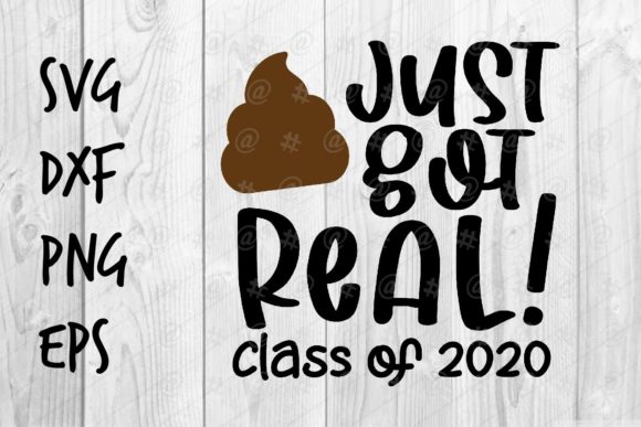 Download Just Got Real Class of 2020