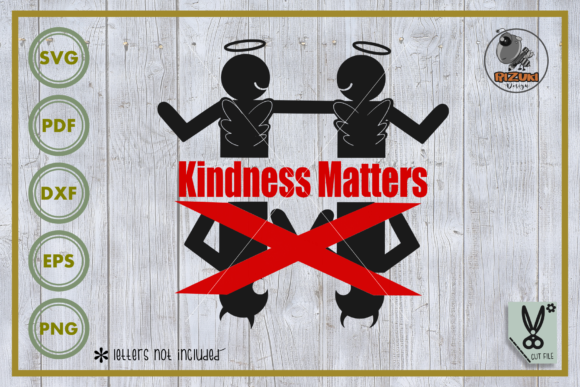Download Free Kindness Kindness Matters Graphic By Rizuki Store Creative for Cricut Explore, Silhouette and other cutting machines.