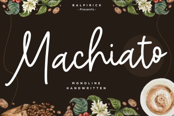 Download Free Machiato Font By Balpirick Creative Fabrica for Cricut Explore, Silhouette and other cutting machines.