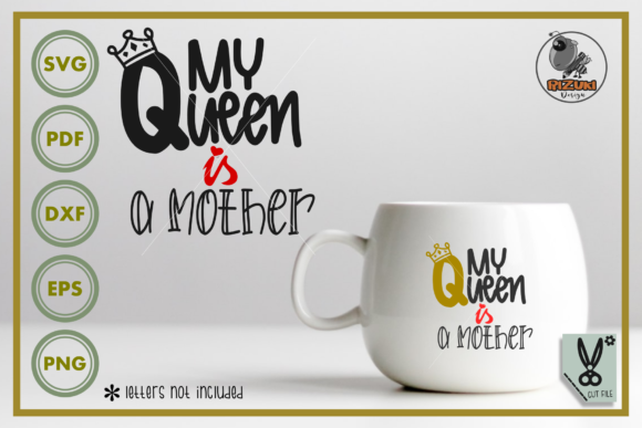 Download Mother Day - My Queen is a...