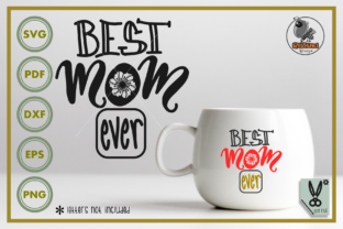 Download Free Best Mom Ever Silhouette Graphic By Rizuki Store Creative Fabrica for Cricut Explore, Silhouette and other cutting machines.