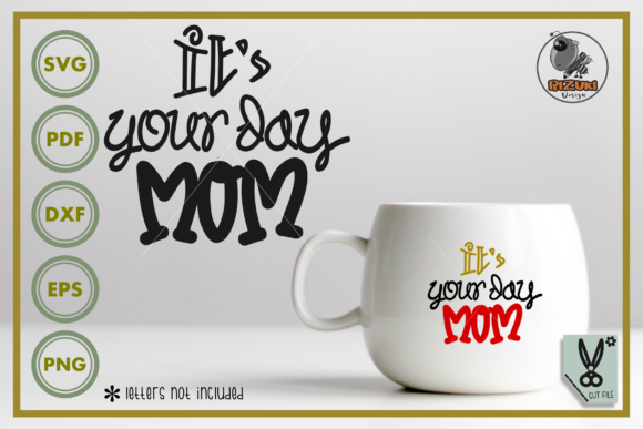 Download Mother Day - It's Your Day Mom