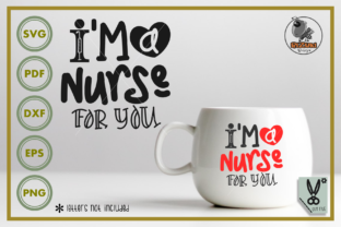 Download Free I M A Nurse For You Graphic By Rizuki Store Creative Fabrica for Cricut Explore, Silhouette and other cutting machines.