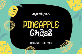 Print on Demand: Pineapple Grass Script & Handwritten Font By Nico Muslib