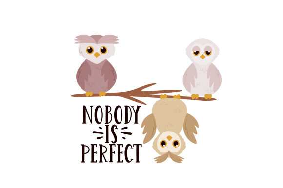 Nobody is Perfect Motivation Plotterdatei von Creative Fabrica Crafts