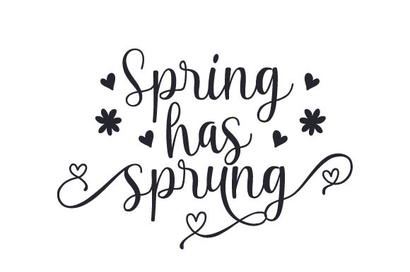 Download Free Spring Has Sprung Svg Cut File By Creative Fabrica Crafts for Cricut Explore, Silhouette and other cutting machines.