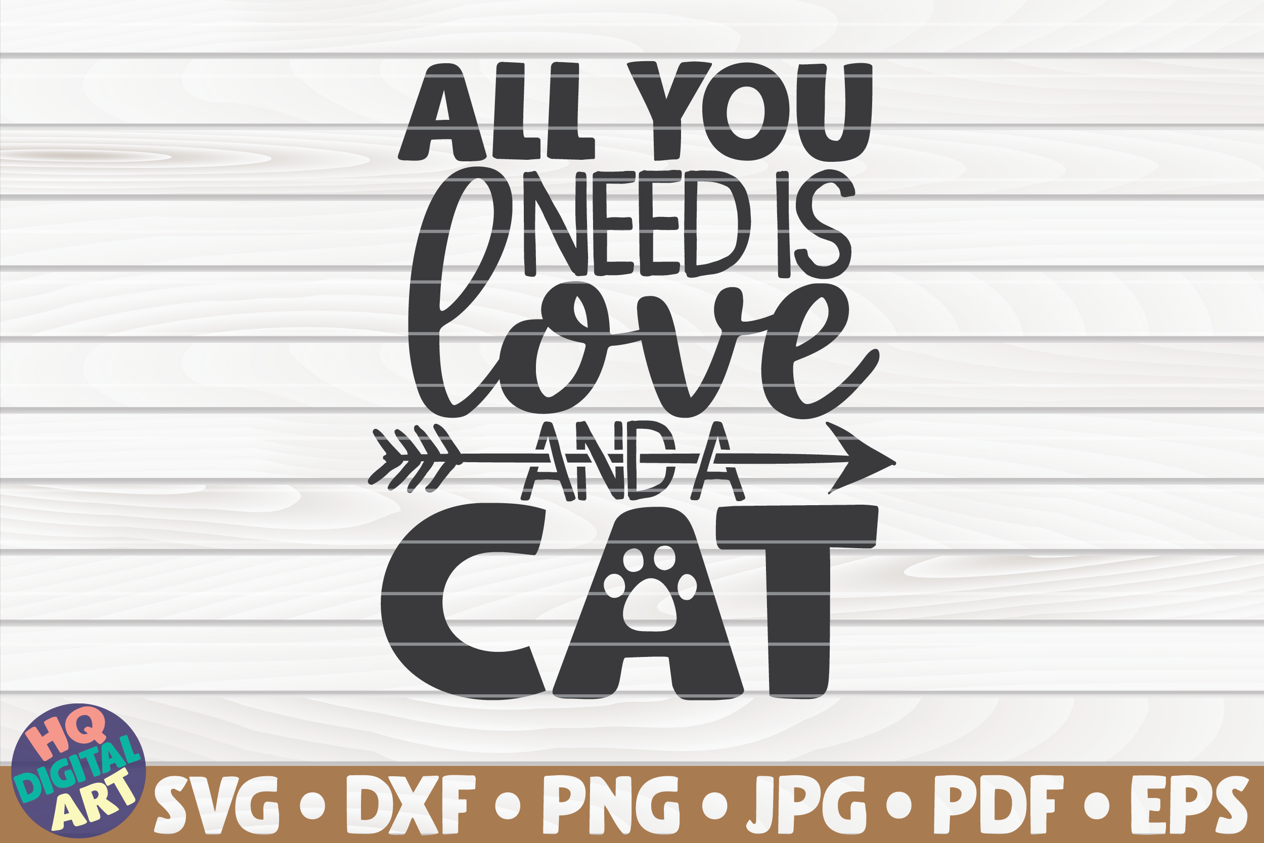 Download Free All You Need Is Love And A Cat Graphic By Mihaibadea95 for Cricut Explore, Silhouette and other cutting machines.