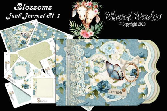 Blossoms Junk Journal Pt.1 Graphic Crafts By WWDPaulyMac2020