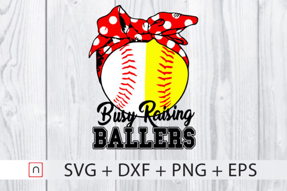 Download Free Busy Raising Ballers Graphic By Novalia Creative Fabrica SVG Cut Files