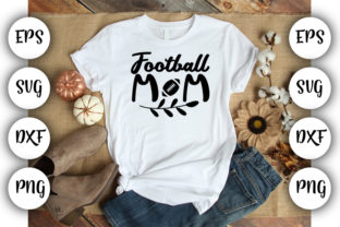 Download Free Football Mom Graphic By Design Store Creative Fabrica for Cricut Explore, Silhouette and other cutting machines.