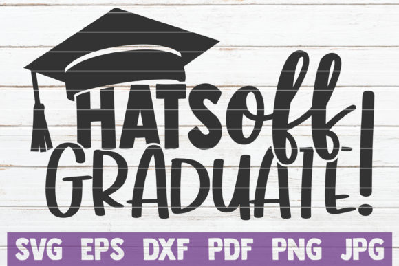 Download Free 110 Graduation Svg Designs Graphics for Cricut Explore, Silhouette and other cutting machines.