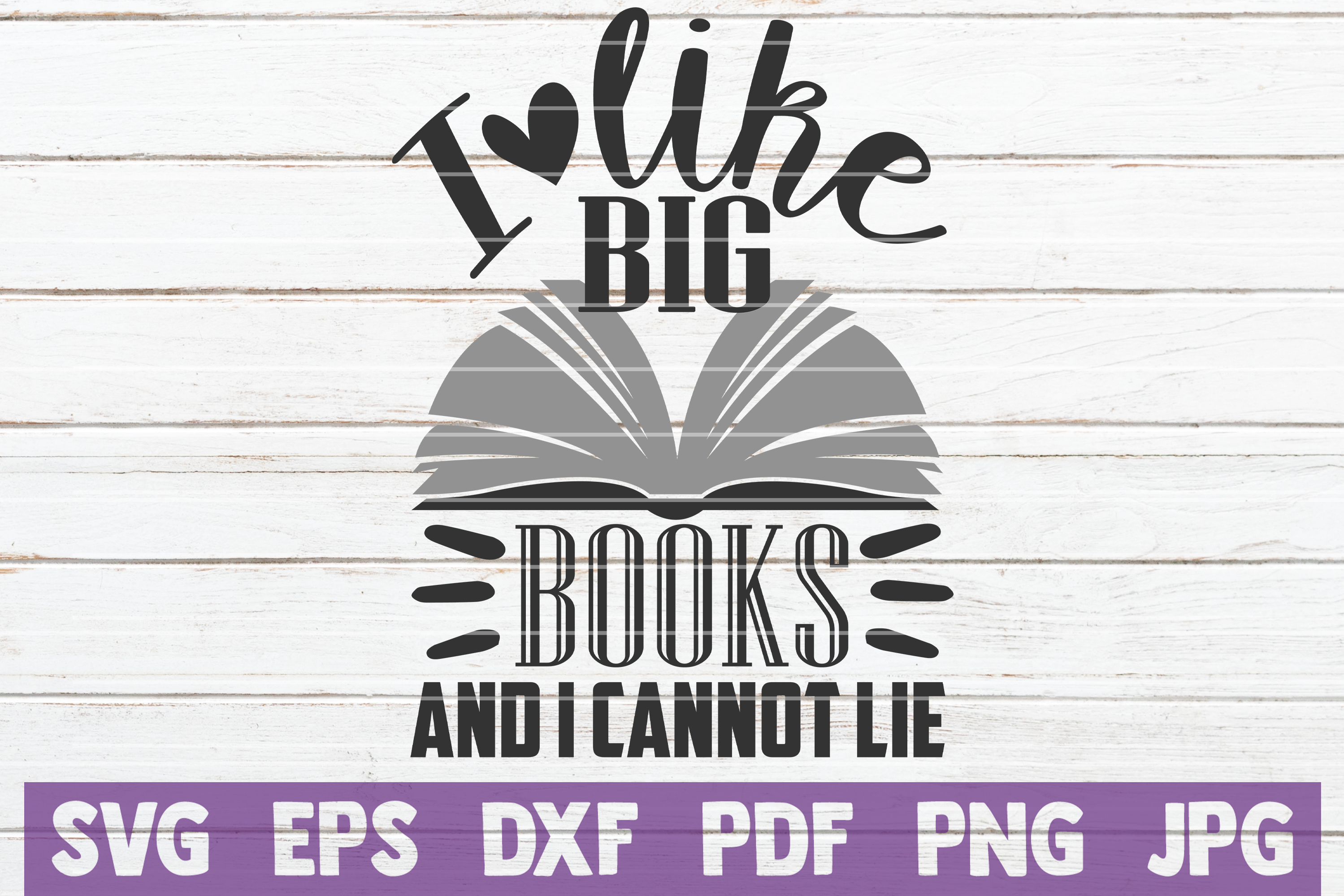 Download Free I Like Big Books And I Cannot Lie Graphic By Mintymarshmallows for Cricut Explore, Silhouette and other cutting machines.