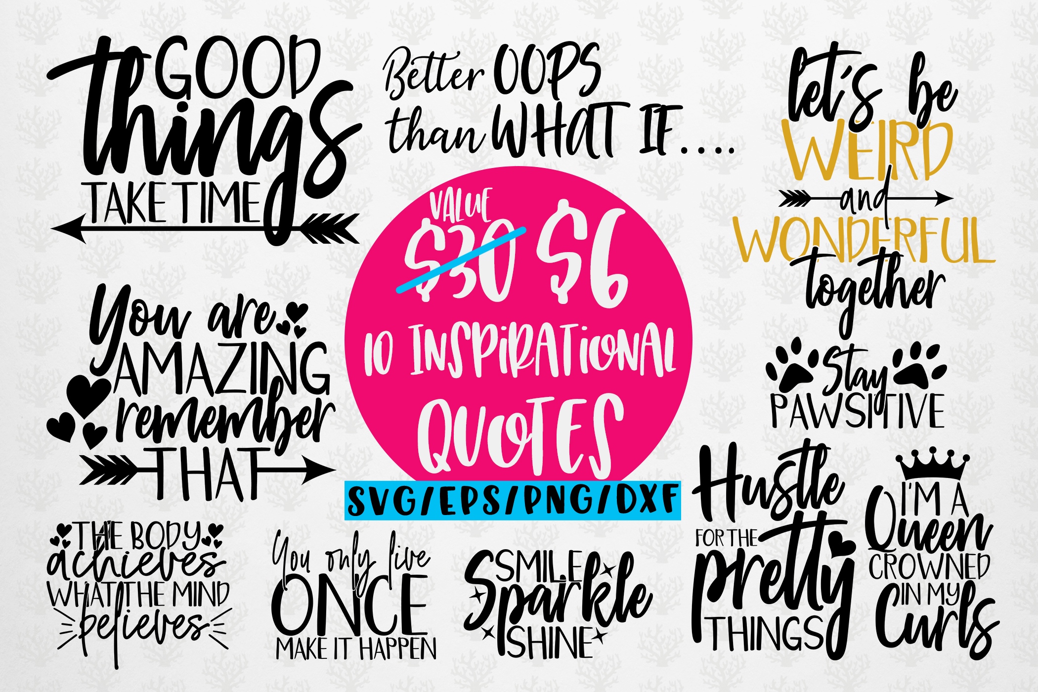 Download Free Inspirational Quotes Bundle Graphic By Coralcutssvg Creative for Cricut Explore, Silhouette and other cutting machines.