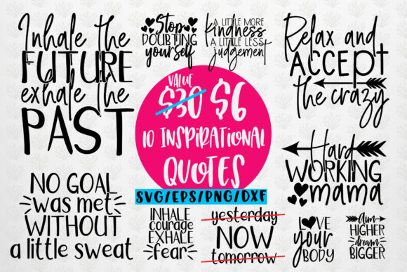Download Free Inspirational Sayings Bundle Graphic By Coralcutssvg Creative for Cricut Explore, Silhouette and other cutting machines.