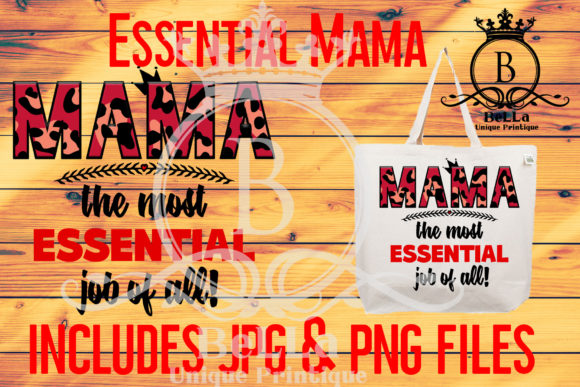 Download Free Mama The Most Essential Job Of All Graphic By for Cricut Explore, Silhouette and other cutting machines.