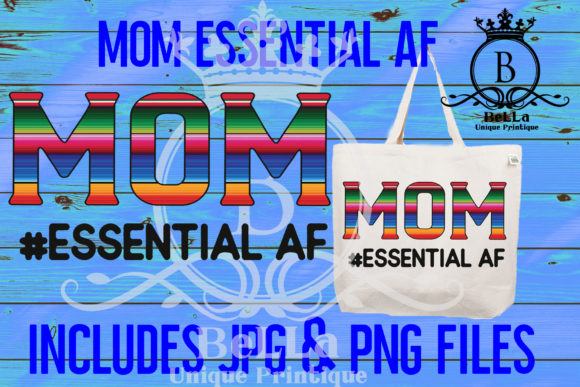 Download Free Mom Essential Af Graphic By Bellauniqueprintique Creative Fabrica SVG Cut Files