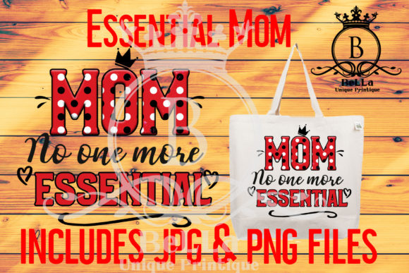 Download Free Mom The Most Essential Job Of All Graphic By for Cricut Explore, Silhouette and other cutting machines.