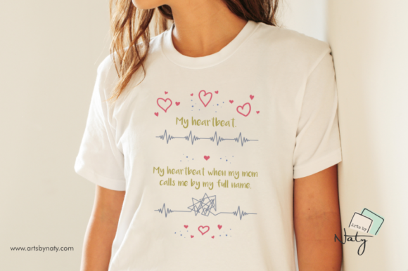 Download Free Mom A Funny Moment And Heartbeats Graphic By Artsbynaty for Cricut Explore, Silhouette and other cutting machines.