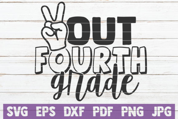 Download Free Out Fourth Grade Graphic By Mintymarshmallows Creative Fabrica for Cricut Explore, Silhouette and other cutting machines.