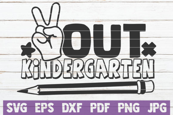 Download Free Out Kindergarten Graphic By Mintymarshmallows Creative Fabrica for Cricut Explore, Silhouette and other cutting machines.