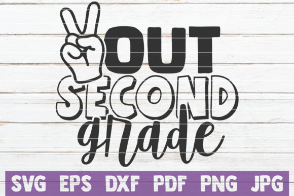 Download Free Out Second Grade Graphic By Mintymarshmallows Creative Fabrica for Cricut Explore, Silhouette and other cutting machines.