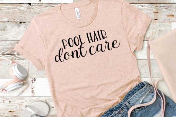 Download Free Pool Hair Dont Care Graphic By Talia Smith Creative Fabrica for Cricut Explore, Silhouette and other cutting machines.