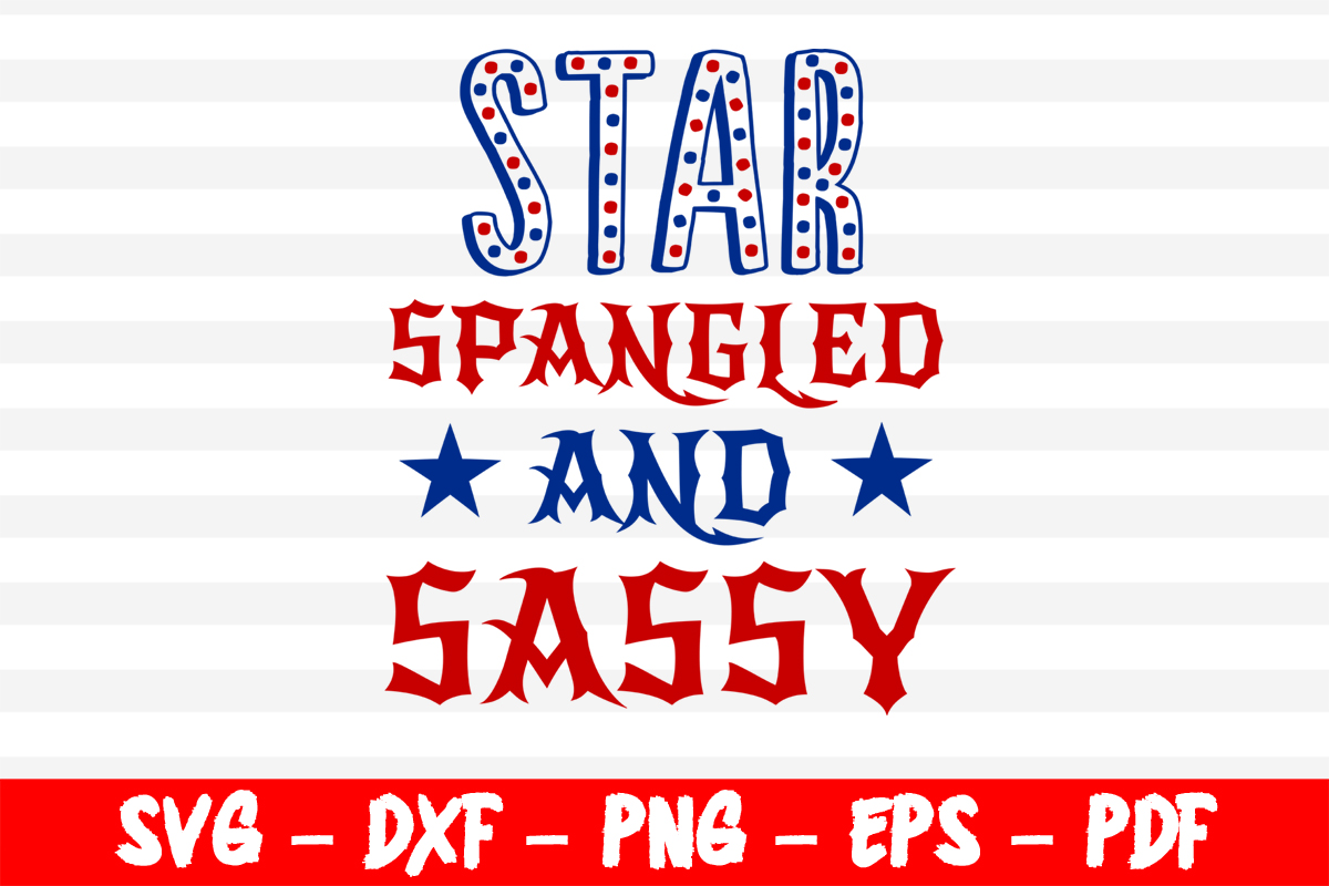 Download Free Star Spangled And Sassy 4th Of July Graphic By Bestsvgfiles SVG Cut Files