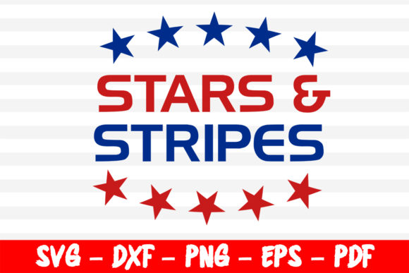 Download Free Stars And Stripes 4th Of July Cricut Graphic By Bestsvgfiles for Cricut Explore, Silhouette and other cutting machines.