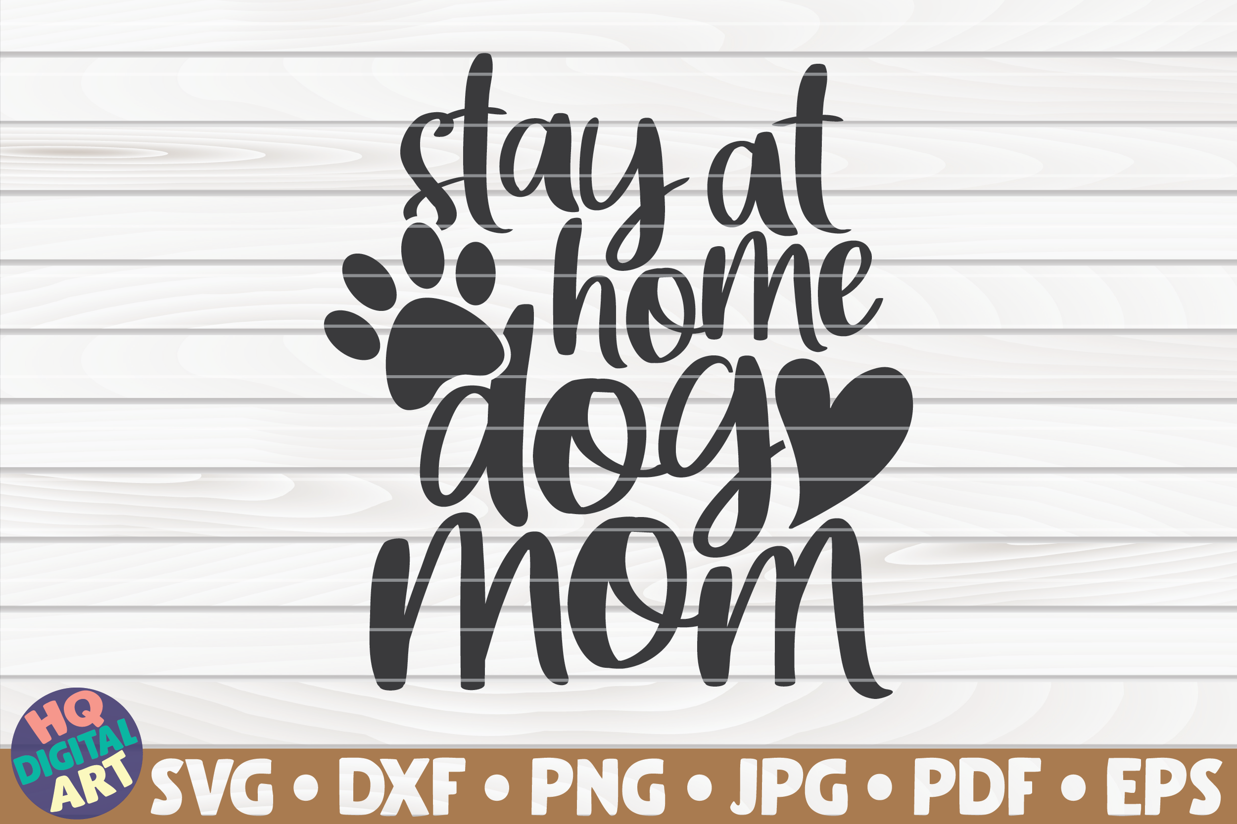 Download Free Stay At Home Dog Mom Graphic By Mihaibadea95 Creative Fabrica for Cricut Explore, Silhouette and other cutting machines.