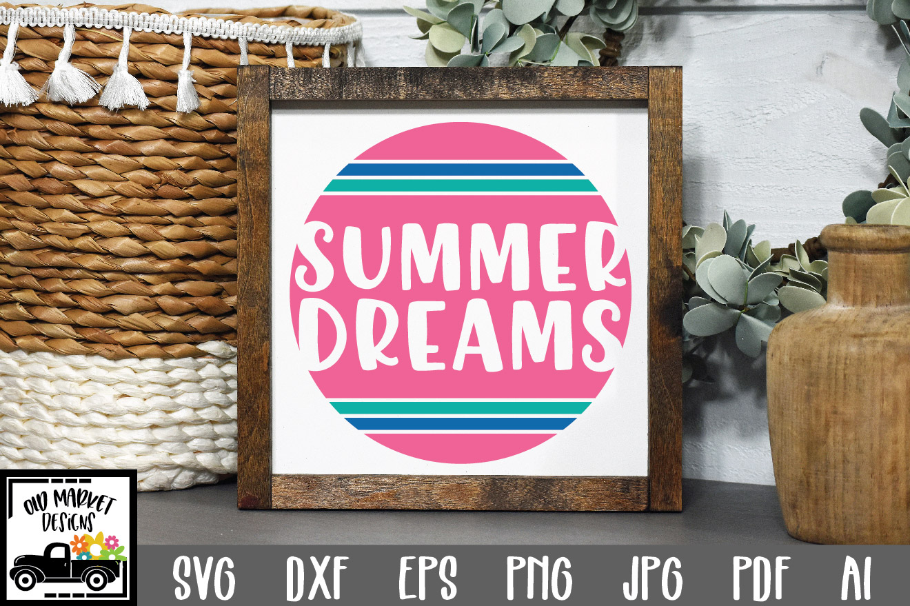 Download Free Summer Dreams Graphic By Oldmarketdesigns Creative Fabrica for Cricut Explore, Silhouette and other cutting machines.